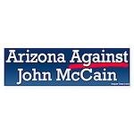 Arizona Against John McCain Bumper Sticker