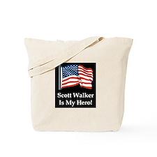 Scott Walker is my hero! Tote Bag