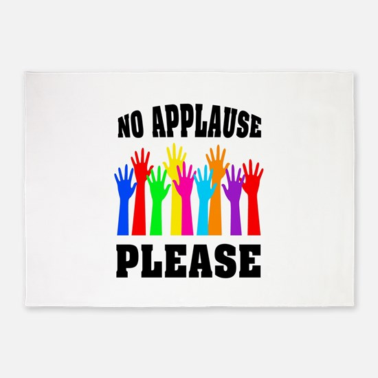 NO APPLAUSE 5'x7'Area Rug