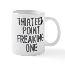 thirteen point freaking one - Mug