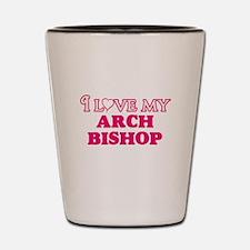 I love my Arch Bishop Shot Glass