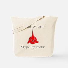 Klingon by Choice Tote Bag