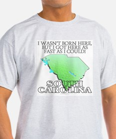 Got here fast! South Carolina T-Shirt