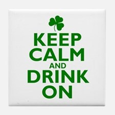 Keep Calm and drink on Irish Tile Coaster