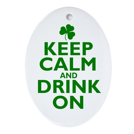 Keep Calm and drink on Irish Ornament (Oval)