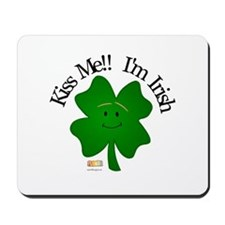 4 Leaf- Kiss me!! I'm Irish Mousepad