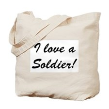 Reasons to Love a Soldier Tote Bag