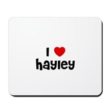 I * Hayley Mousepad