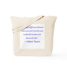 Mark Twain on taxes Tote Bag