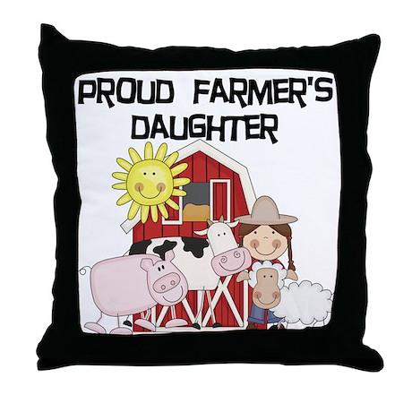 Proud Farmer's Daughter Throw Pillow