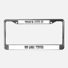 """GOD'S GOT IT"" License Plate Frame"
