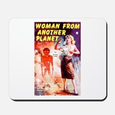 Woman From Another Planet Mousepad