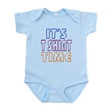 T Shirt Time Infant Bodysuit