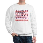 Scouser from Liverpool with Love Sweatshirt