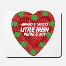 Irish Pride and Joy/Mom/Dad Mousepad