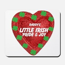 Irish Pride and Joy/Daddy Mousepad
