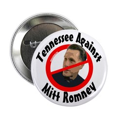 Tennessee Against Mitt Romney campaign button