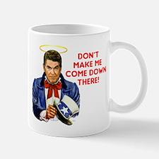Dont make me! Mug