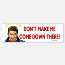 Dont make me! Bumper Bumper Bumper Sticker