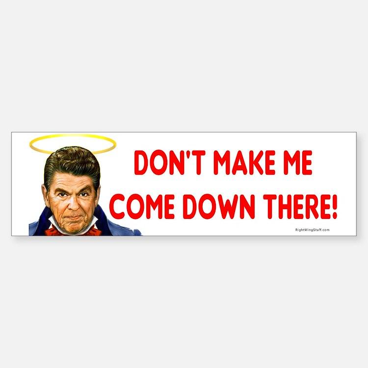 Dont make me! Bumper Bumper Bumper Sticker