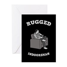 Rugged Indoorsman Greeting Cards (Pk of 10)