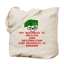 My Business Is Death Tote Bag