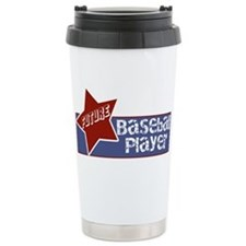 Future Baseball Player Travel Mug