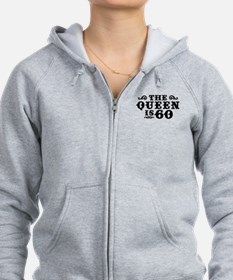 The Queen is 60 Zip Hoodie