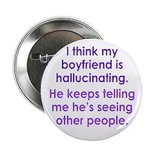 """Hallucinating Boyfriend 2.25"""" Button"""