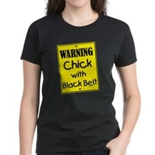 Warning Chick with Black Belt Tee