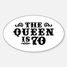 The Queen is 70 Decal