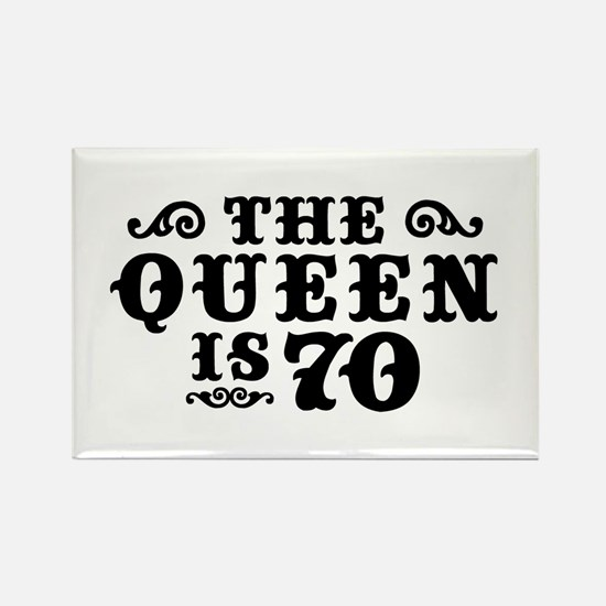 The Queen is 70 Rectangle Magnet
