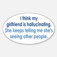 Hallucinating Girlfriend Decal