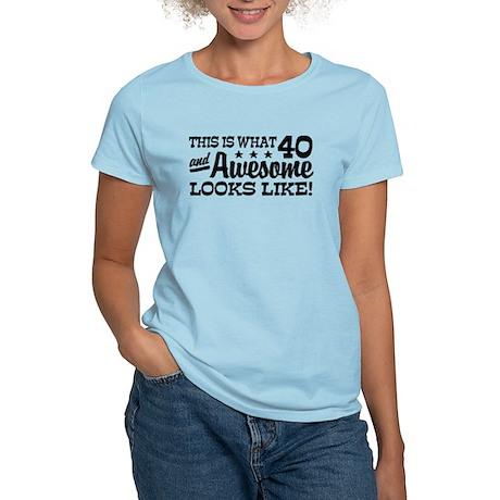 Funny 40th Birthday Women's Light T-Shirt