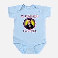 Stupid Governor Infant Bodysuit