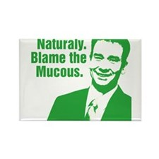 Blame The Mucous -- Green Rectangle Magnet
