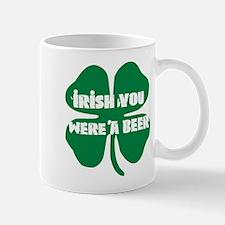 Irish You Were A Beer Mug