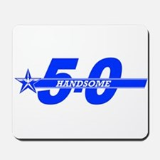 Handsome - Roller 5-0 Mousepad