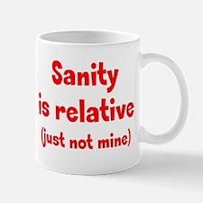 Relative Sanity Mug