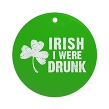 Irish Drunk Ornament (Round)