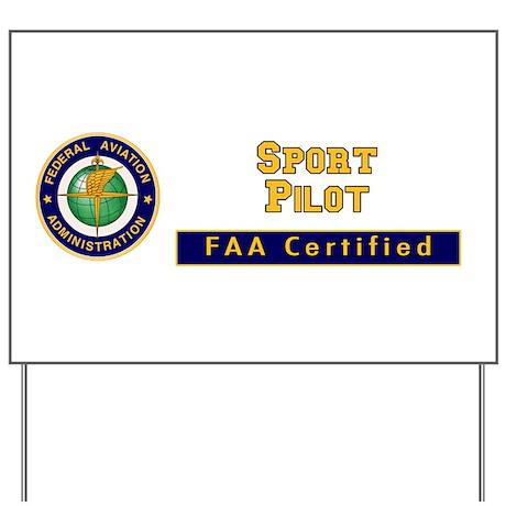FAA Certified Sport Pilot Yard Sign