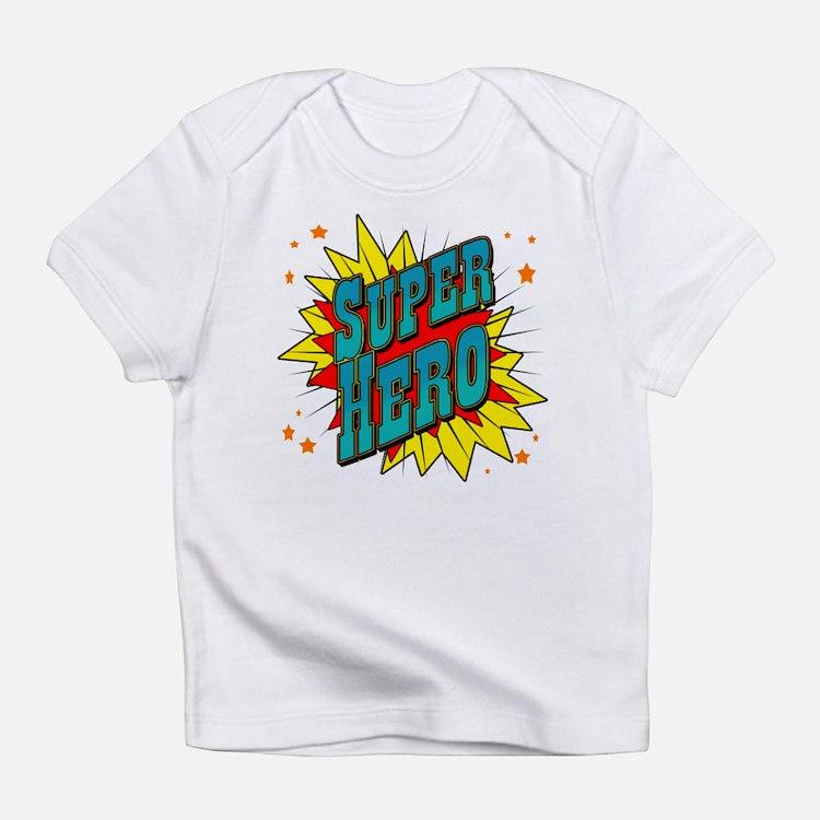 Super Hero Infant T-Shirt