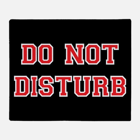 Do Not Disturb Throw Blanket