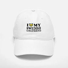 I Love My Swedish Girlfriend Baseball Baseball Cap