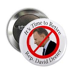 Time to Retire David Dreier campaign button