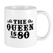 The Queen is 80 Mug