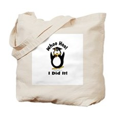 Whoo Hoo I Did it Penguin Gra Tote Bag
