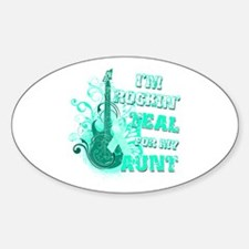 I'm Rockin' Teal for my Aunt Decal