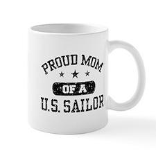 Proud Mom of a US Sailor Mug