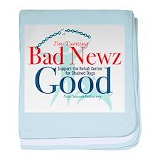 I'm Turning Bad Newz Good baby blanket